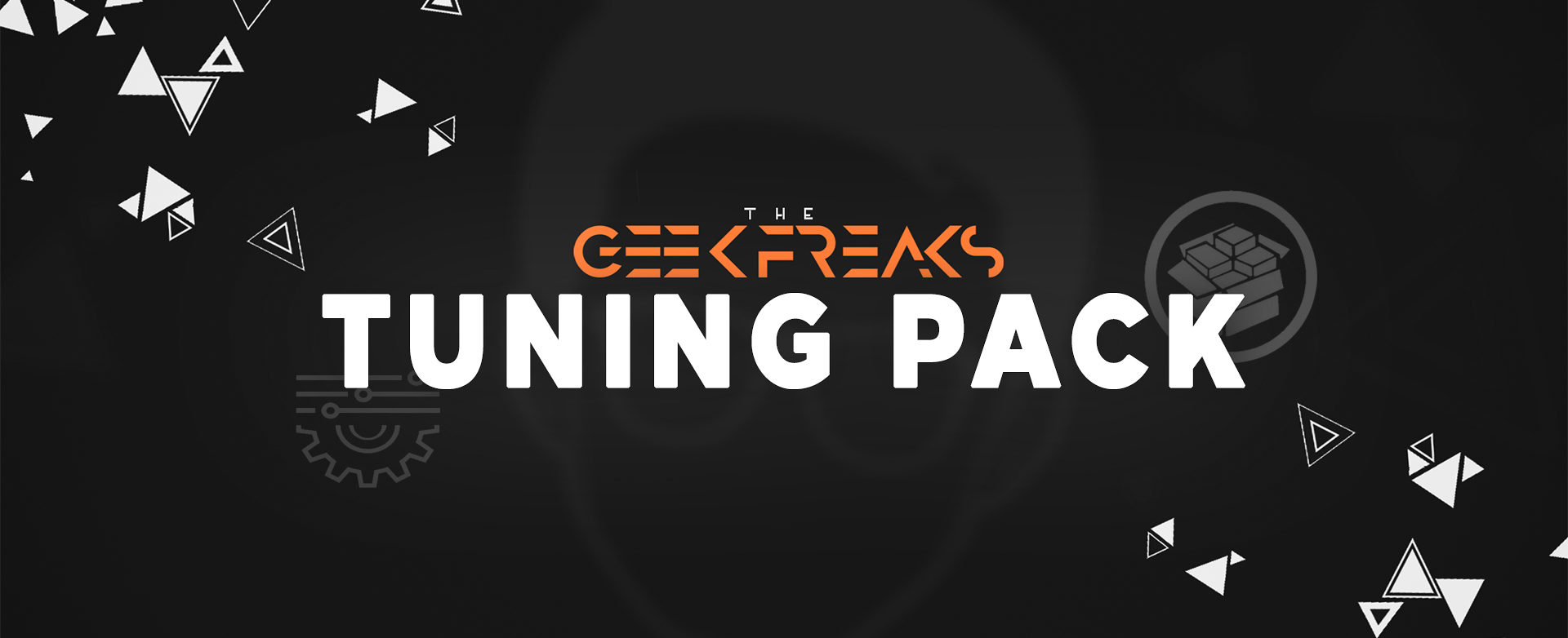 The Geek Freaks Tuning Pack
